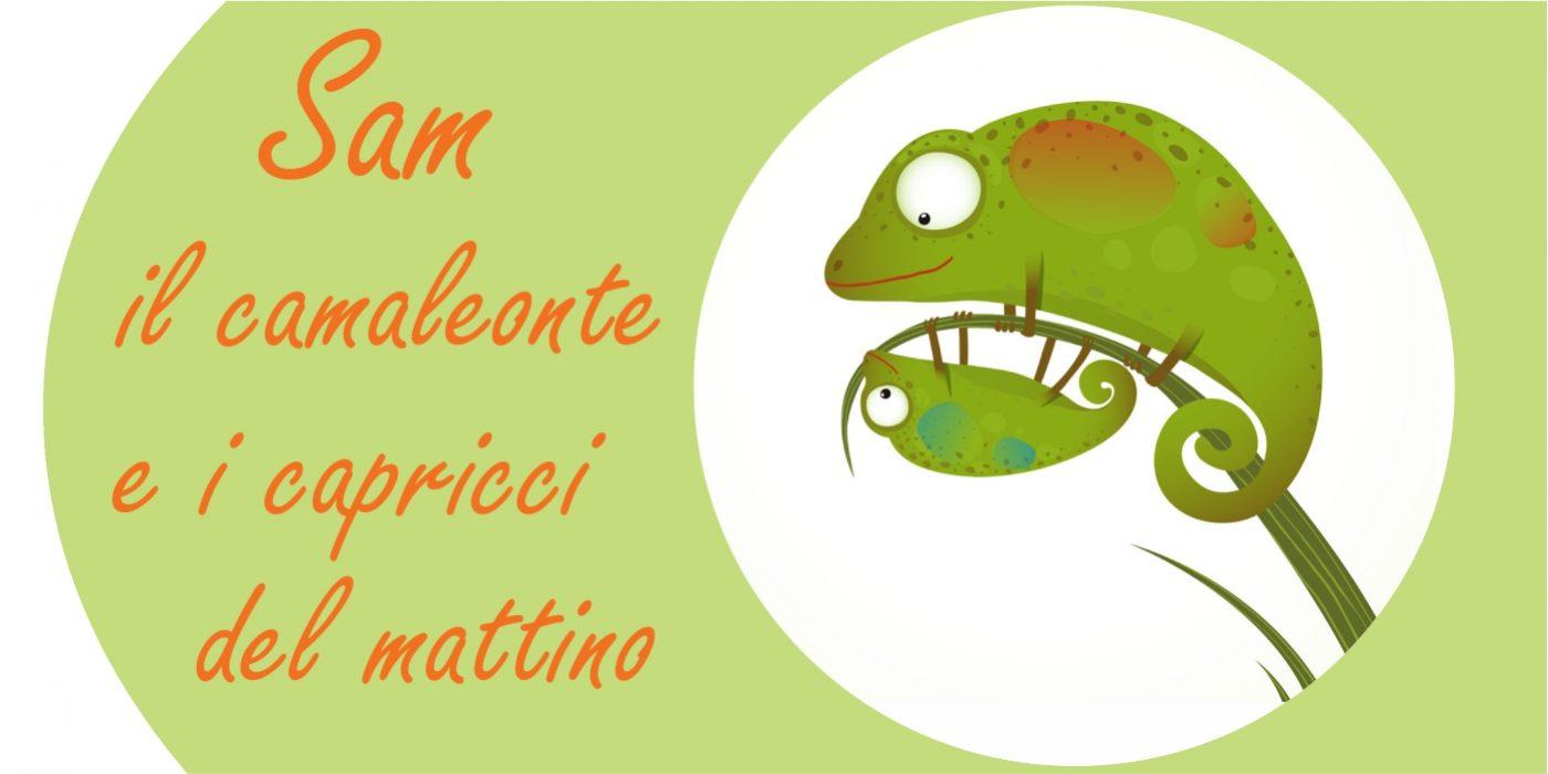 Fiaba per bambini: Sam il camaleonte e i capricci del mattino