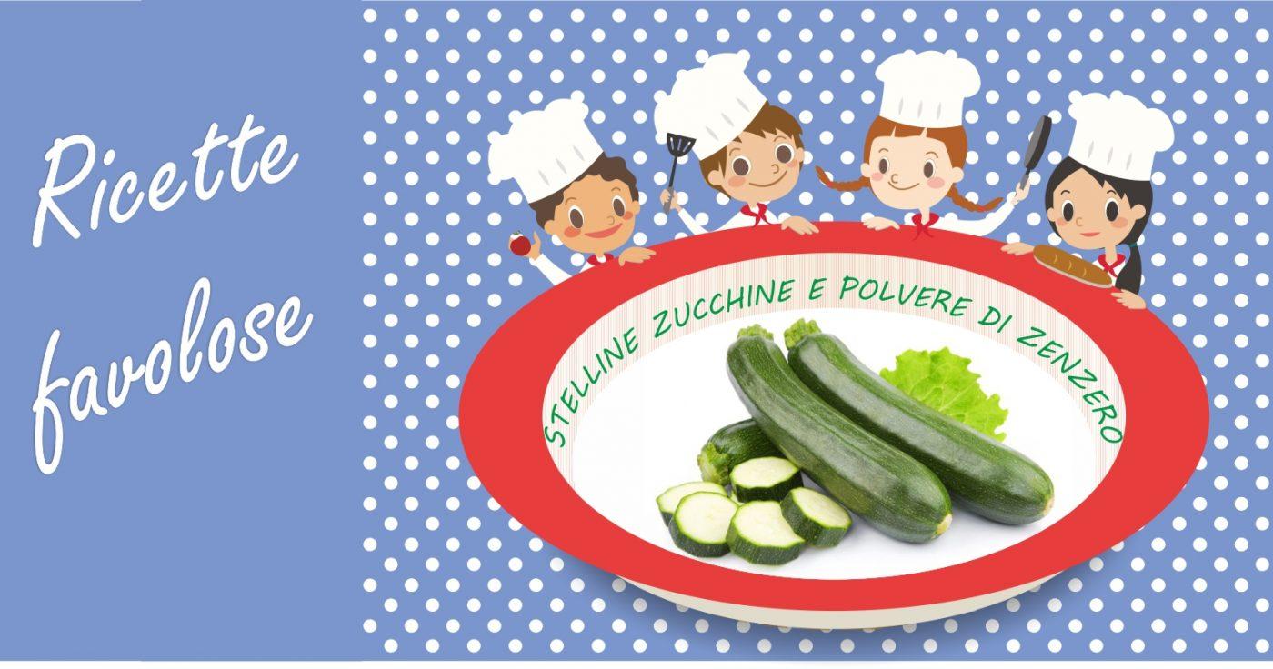 Minestra di zucchine - Ricetta per bambini - Stelline, zucchine e polvere di zenzero - racconti e storie per bambini da leggere