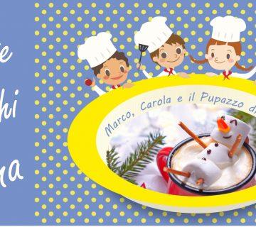 Cucina giocattolo – Marco, Carola e il pupazzo di neve